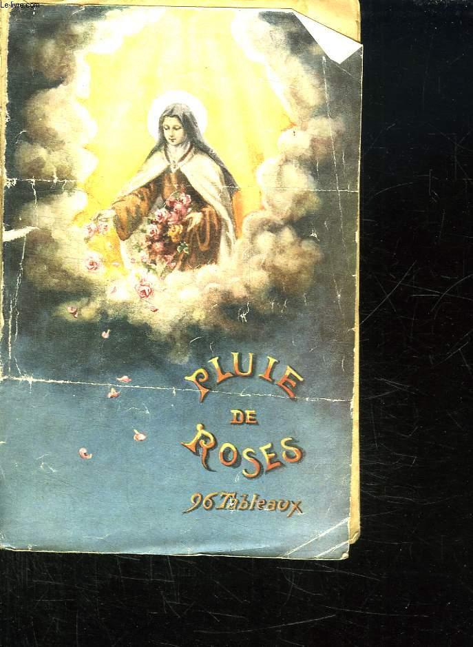 PLUIE DE ROSES. 96 TABLEAUX.
