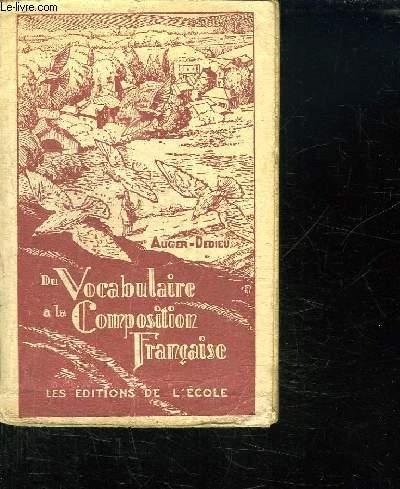 DU VOCABULAIRE A LA COMPOSITION FRANCAISE. FIN D ETUDES PRIMAIRES CEP.8 em EDITION.