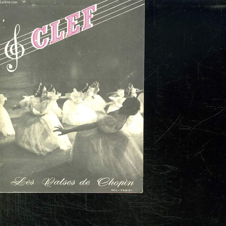 CLEF. LES VALSES DE CHOPIN.
