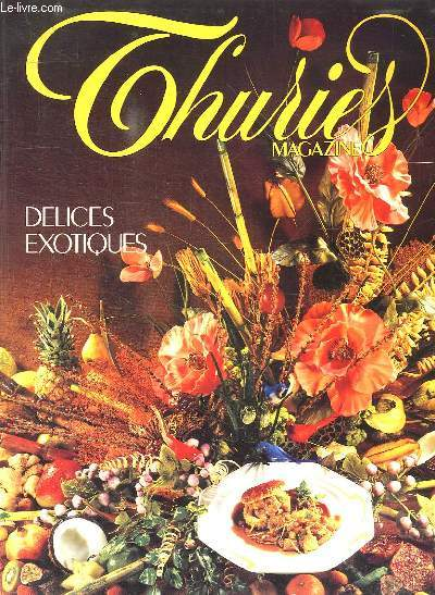 THURIES N° 17. DELICES EXOTIQUES. MARS 1990.