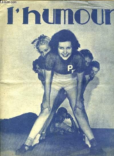 L HUMOUR N° 922. 31 AOUT 1934. SOMMAIRE: PARFUMS REVELATEURS, SAUVE DES EAUX, DANS LA GALANTERIE,  ANECDOTES ET BONS MOTS...