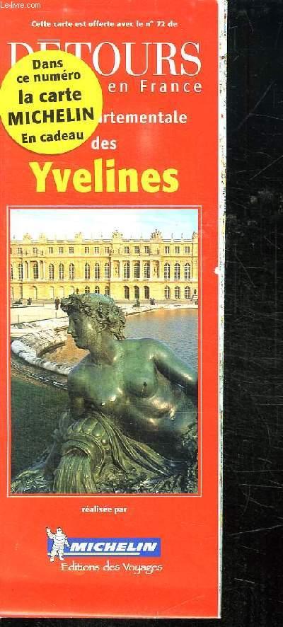 CARTE MICHELIN DES YVELINES. SUPPLEMENT AU N° 72 DE DETOURS EN FRANCE.