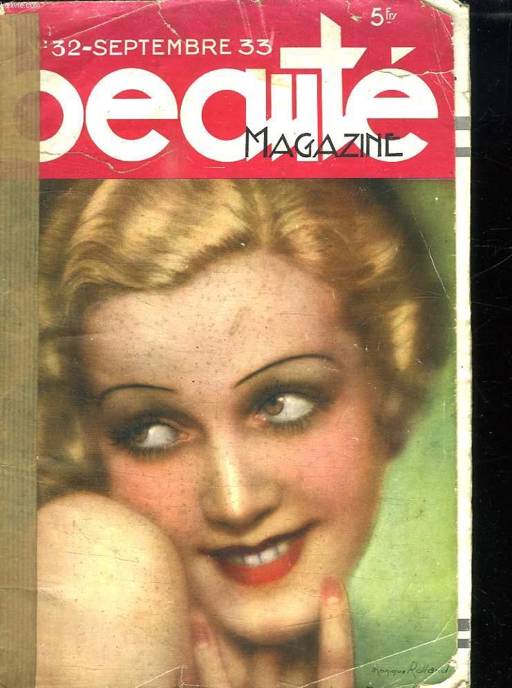 BEAUTE MAGAZINE N° 32. SEPTEMBRE 1933. SOMMAIRE: BEA EGERVARY, L AMOUR PASSE MANQUE ET GAGNE...