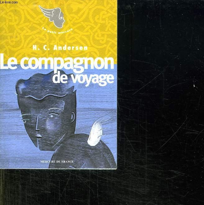 LE COMPAGNON DE VOYAGE.