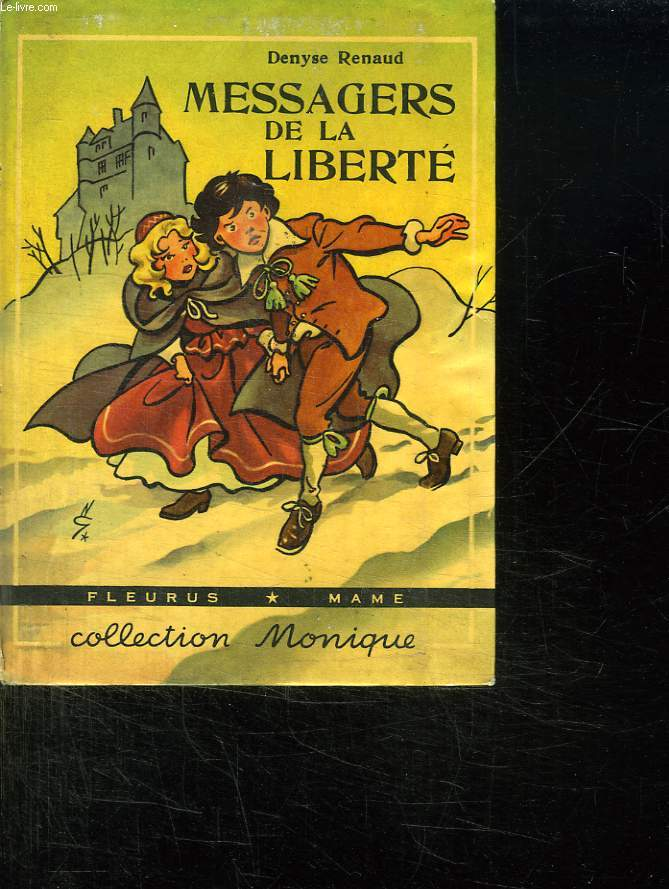 MESSAGERS DE LA LIBERTE.