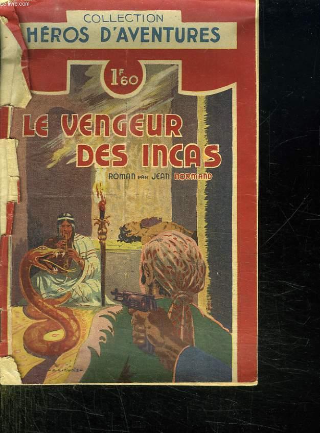 LE VENGEUR DES INCAS.