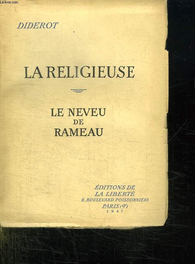 LA RELIGIEUSE. LE NEVEU DE RAMEAU.
