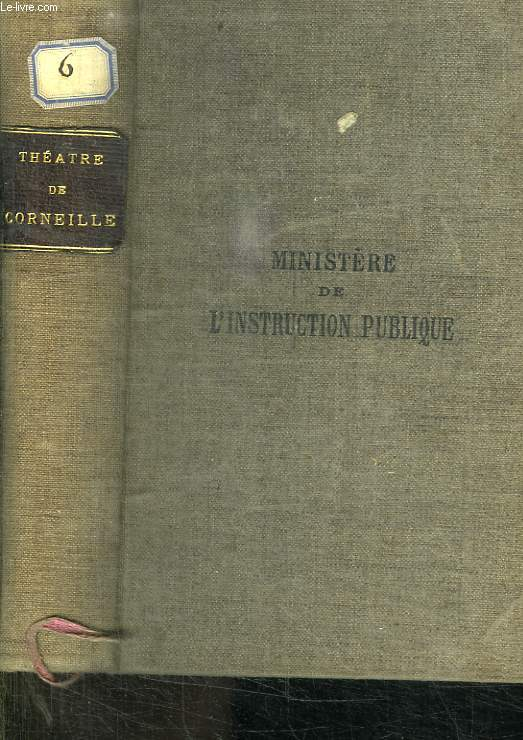 THEATRE DE CORNEILLE. NOUVELLE EDITION.