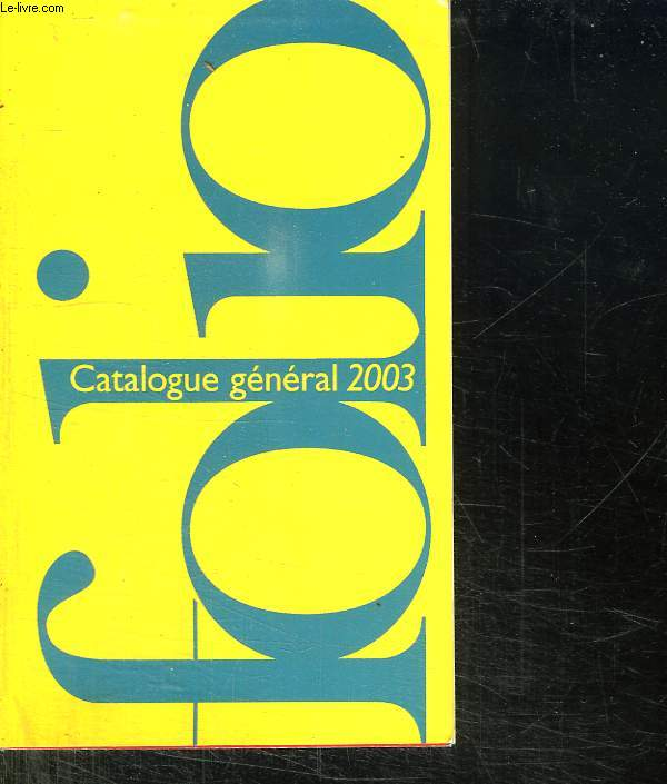 CATALOGUE GENERAL 2003. FOLIO.