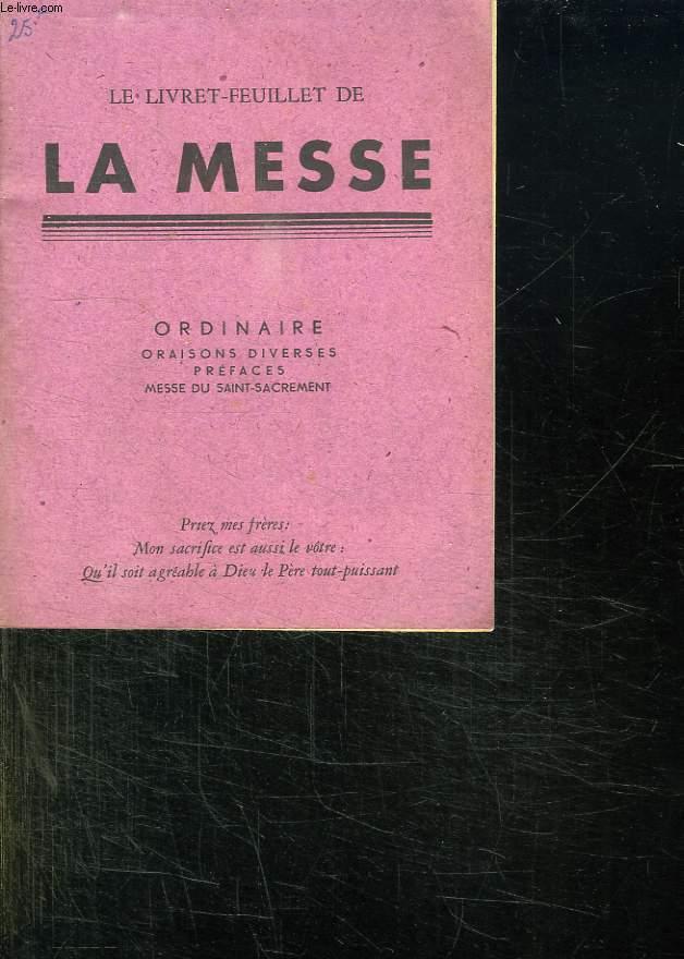 LE LIVRET FEUILLET DE LA MESSE.