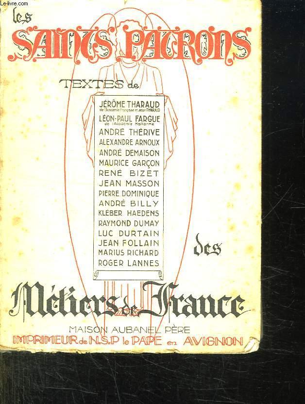 LES SAINTS PATRONS DES METIERS DE FRANCE.