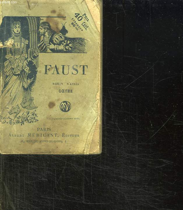 FAUST. TOME 1.