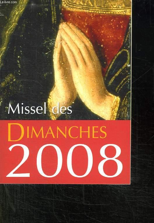 MISSEL DES DIMANCHES 2008.