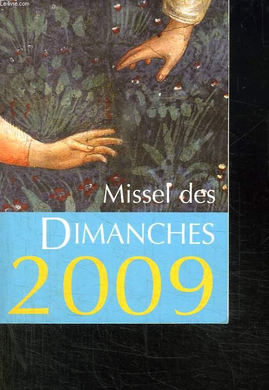 MISSEL DES DIMANCHES 2009.