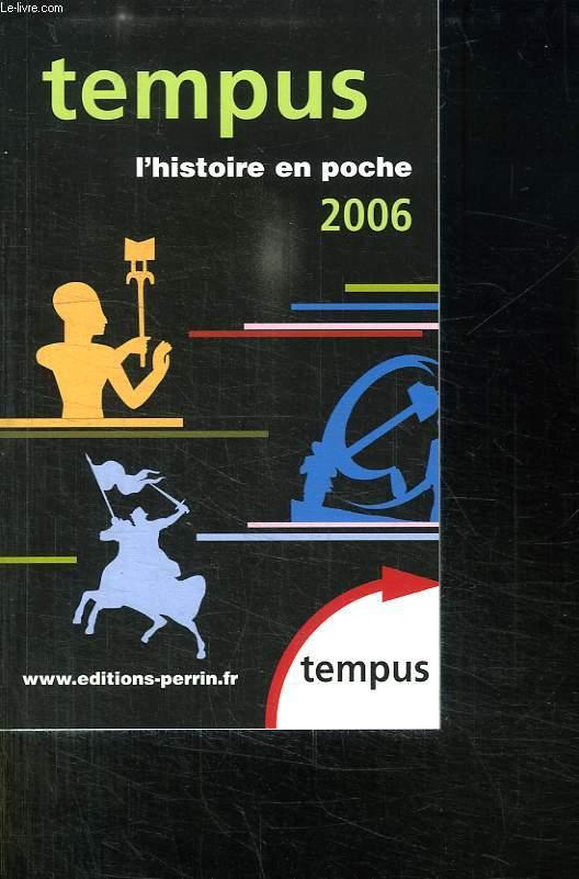 TEMPUS L HISTOIRE DE POCHE 2006.