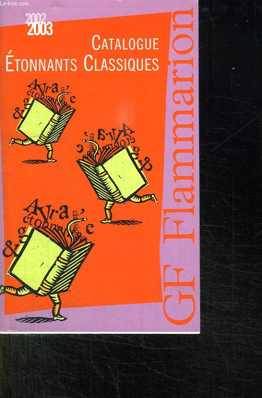 CATALOGUE 2002 - 2003. ETONNANTS CLASSIQUES .