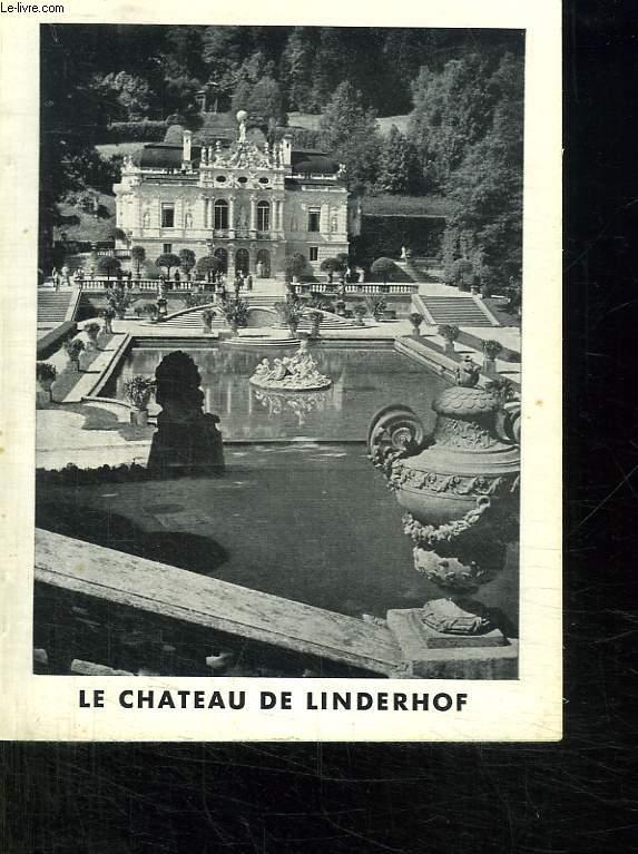 GUIDE OFFICIEL. LE CHATEAU DE LINDERHOF.