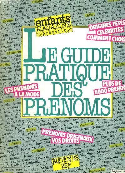 HORS SERIE ENFANTS MAGAZINE LE GUIDE DES PRENOMS EDITION 83.