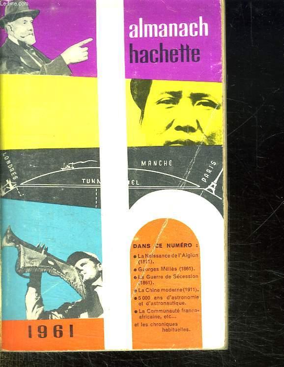 ALMANACH HACHETTE 1961.