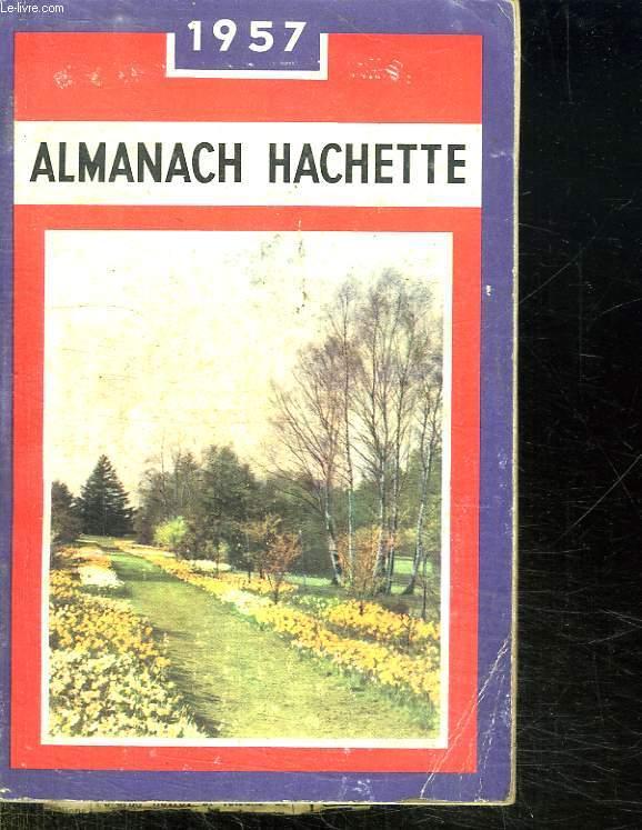 ALMANACH HACHETTE 1957.