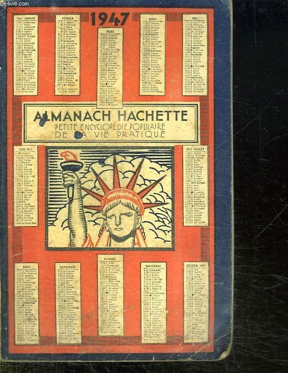 ALMANACH HACHETTE 1947.