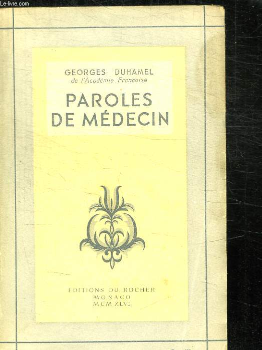 PAROLES DE MEDECIN.