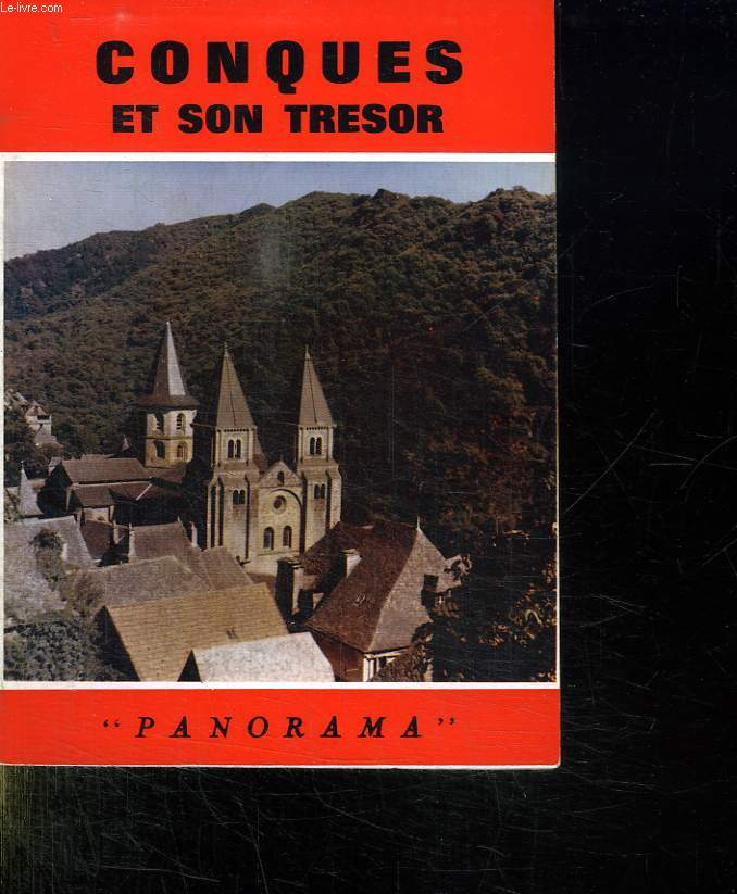 CONQUES ET SON TRESOR.