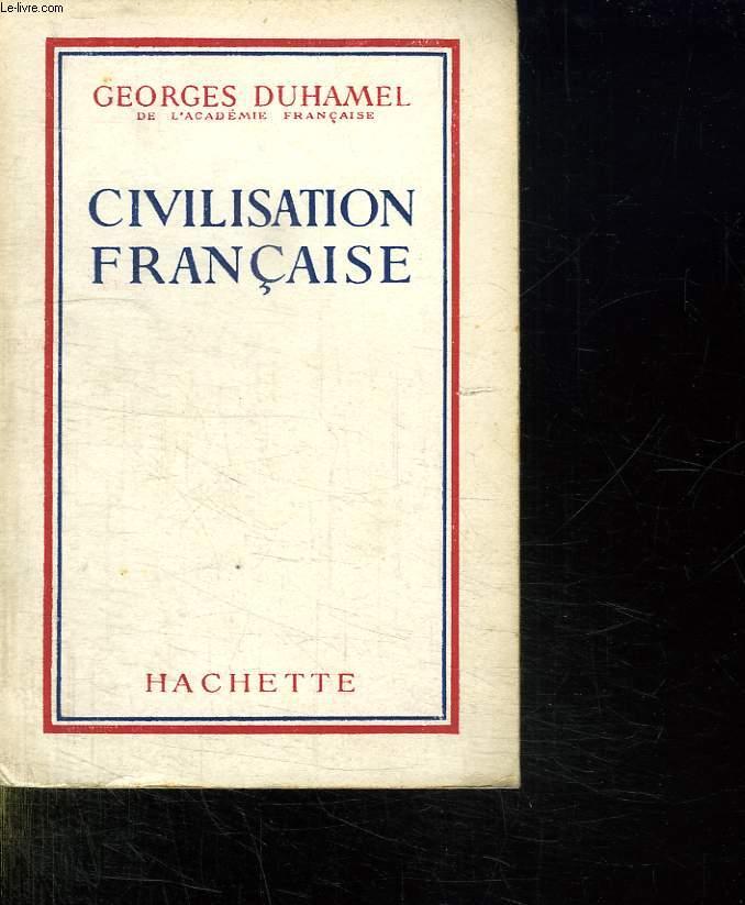 CIVILISATION FRANCAISE.