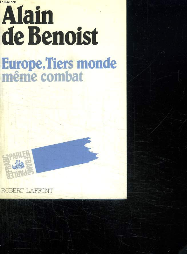 EUROPE TIER MONDE MEME COMBAT.