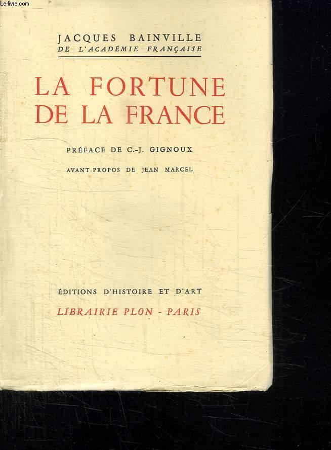 LA FORTUNE DE LA FRANCE.