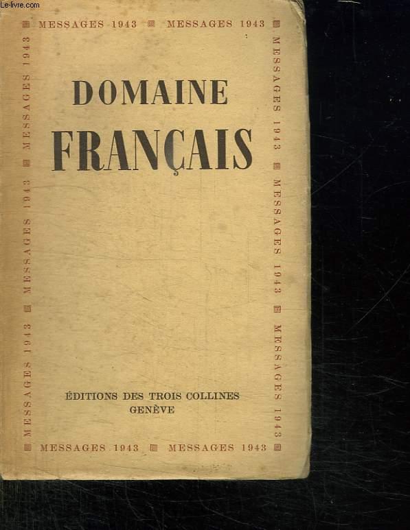 DOMAINE FRANCAIS MESSAGES 1943.