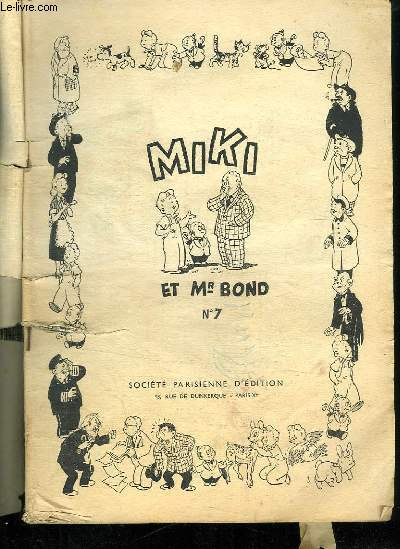 MIKI ET MR BOND N° 7.