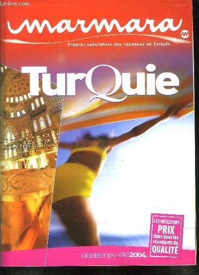 CATALOGUE MARMARA PRINTEMPS ETE 2004. TURQUIE. LES MEILLEURS PRIX DANS TOUS LES STANDARS DE QUALITE.
