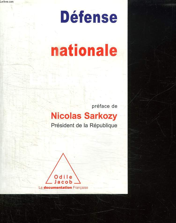 DEFENSE ET SECURITE NATIONALE. LE LIVRE BLANC.