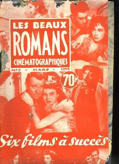 LES BEAUX ROMANS CINEMATOGRAPHIQUE N° 2. SOMMAIRE: LES PILLARDS DE MEXICO, LE SECRET D HELENE MARIMON, HONDO L HOMME DESERT, RASPOUTINE...