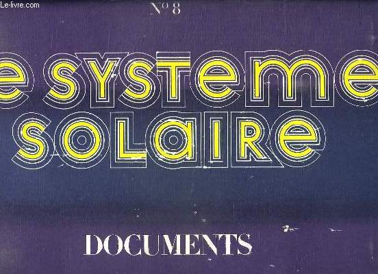 LE SYSTEME SOLAIRE N° 8. DOCUMENTS.