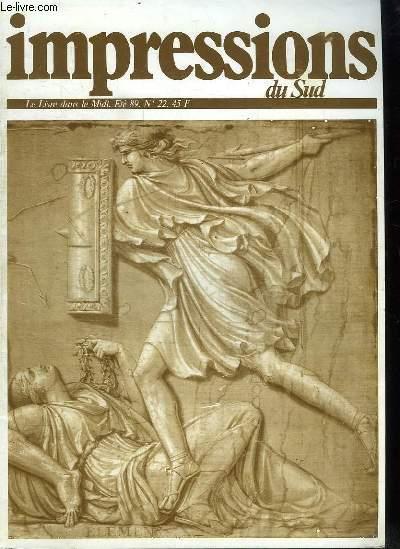 IMPRESSIONS DU SUD N° 22. SOMMAIRE: MEDIATHEQUE D ARLES, MARSEILLE REVOLUTIONNAIRE, MARSEILLE REVOLUTIONNEE, MALLARME A AVIGNON...