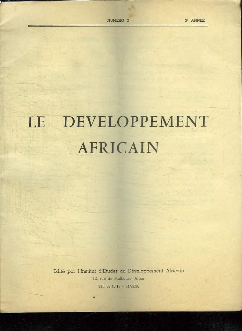 LE DEVELOPPEMENT AFRICAIN N° 2. 3em ANNEE.