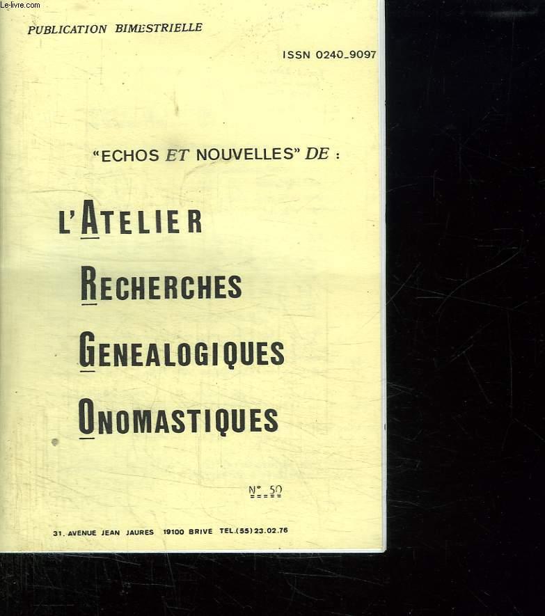 ECHOS ET NOUVELLES DE L ATELIER RECHERCHES GENEALOGIQUES ONOMASTIQUES N° 50.