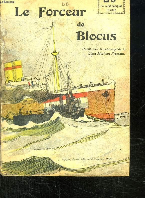 LE FORCEUR DE BLOCUS.