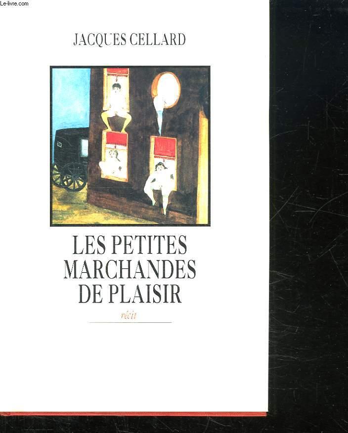 LES PETITES MARCHANDES DE PLAISIR.