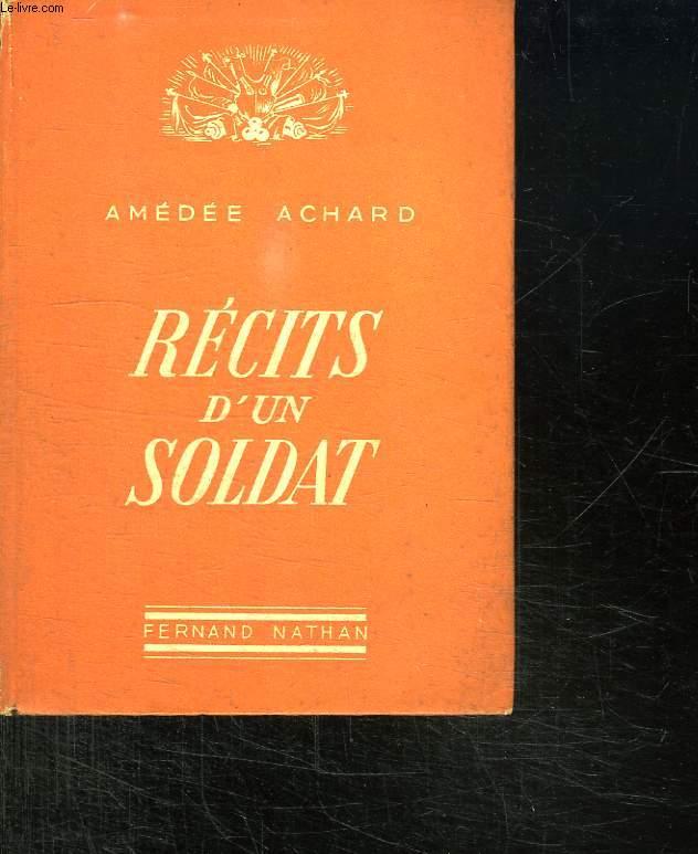 RECITS D UN SOLDAT.