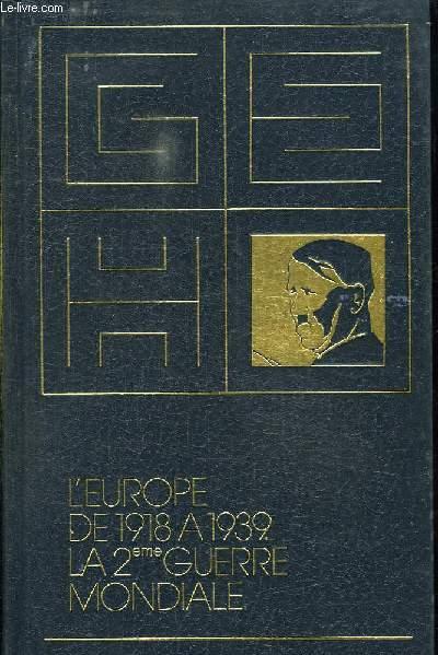 L EUROPE DE 1918 A 1939. LA 2 GUERRE MONDIALE.