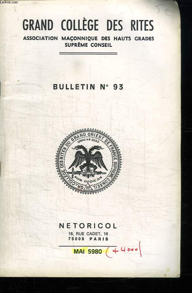 GRAND COLLEGE DES RITES BULLETIN N° 93. MAI 5980.