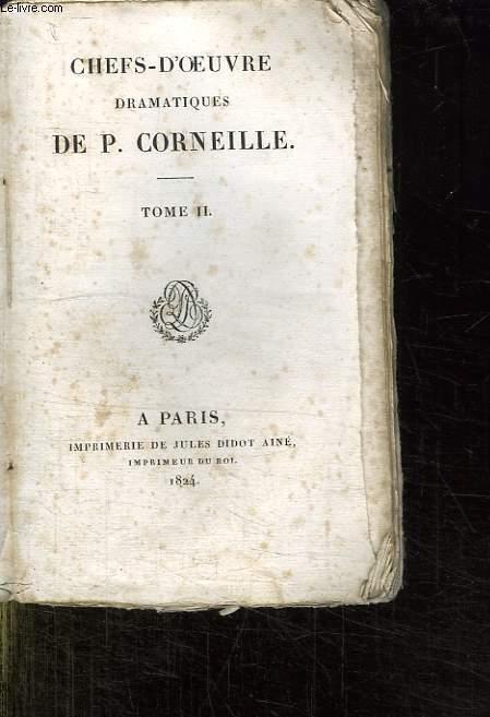 CHEFS D OEUVRE DRAMATIQUE DE P CORNEILLE. TOME 2.