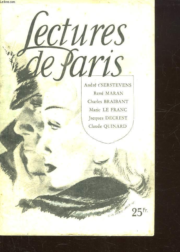 LECTURES DE PARIS. SOMMAIRE: CHATEAU LAFITE PAR ANDRE T SERSTEVENS, LE CONVALESCENT PAR MARIE LE FRANC, LA JEUNESSE DE DU GUESLIN PAR RENE MARAN...
