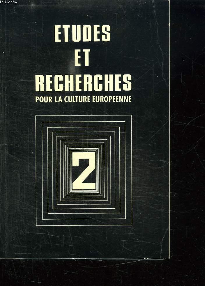 ETUDES ET RECHERCHES POUR LA CULTURE EUROPEENNE N° 2. SOMMAIRE: LE DUEL ET L ETHIQUE DE L HONNEUR, DAVID ET GOLIATH, SEXUALITE ET IDEOLOGIE DES RAPPORTS INTIMES, L ESPRIT DU SHINTO....
