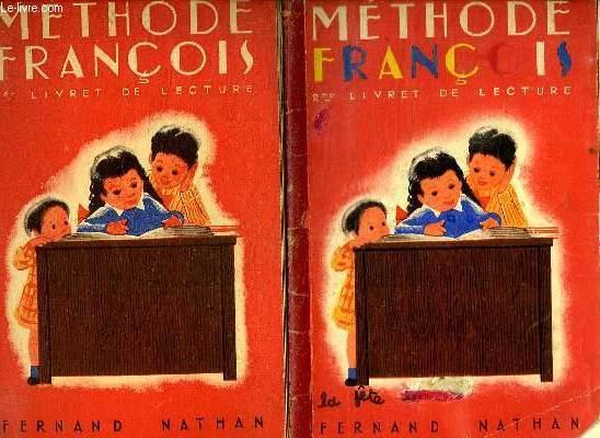 2 LIVRETS. METHODE FRANCOIS. METHODE DE LECTURE. SYLLABIQUE ET GLOBALE.