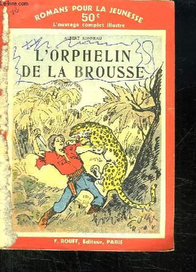 L ORPHELIN DE LA BROUSSE.