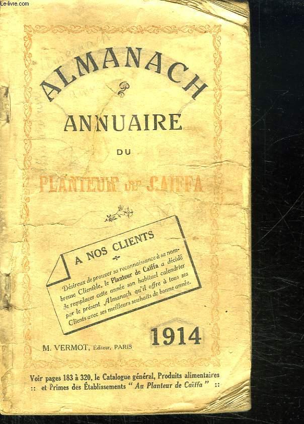 ALMANACH ANNUAIRE DU PLANTEUR DE S AIFFA. 1914.